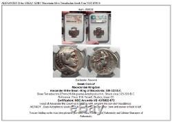 ALEXANDER III the GREAT 323BC Macedonia Silver Tetradrachm Greek Coin NGC i59836